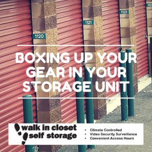 Boxing Up Your Gear in Your Storage Unit