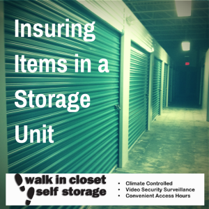 Insuring Items in a Storage Unit